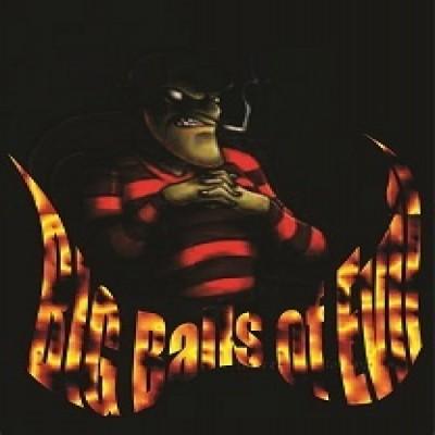 Click here to view more of BIGBallsofs music!